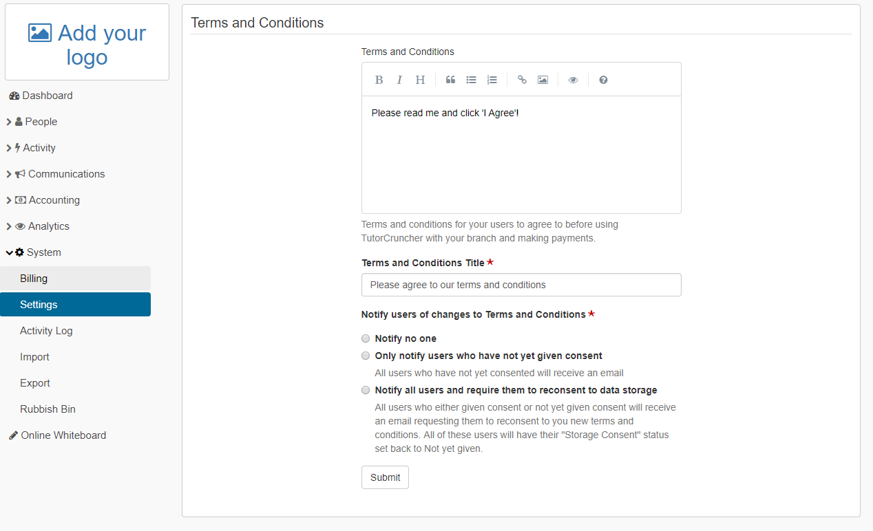 Add your Terms and Conditions to capture consent from your users'.